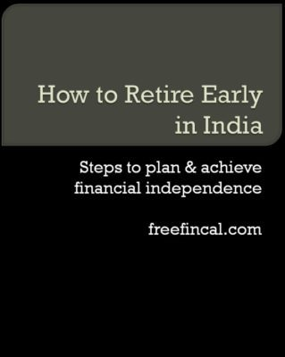 Early Retirement in India -How to Retire Early Safely: Free E-book