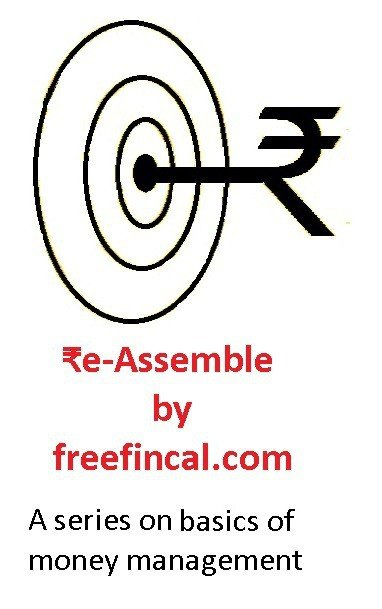 ₹e-assemble by freefincal.com is a series on the basics of money management for yougn earners