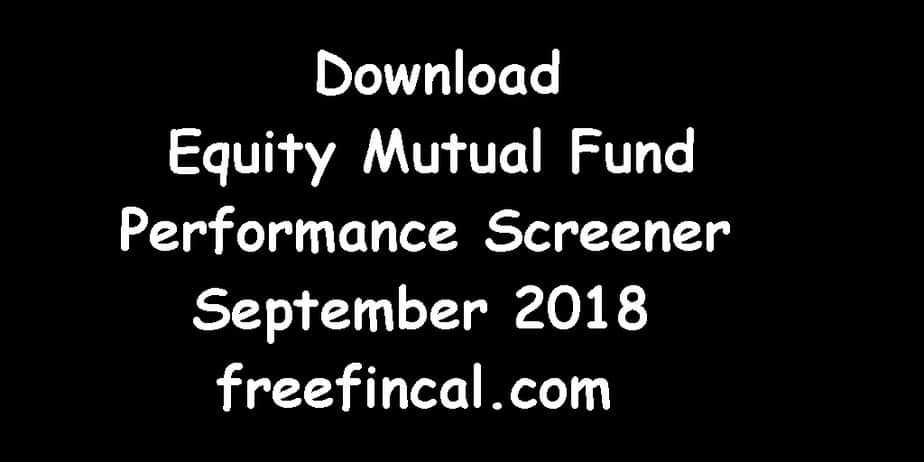 Best Performing Equity Mutual Funds - September 2018