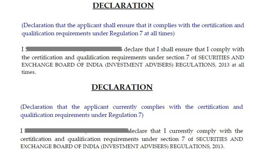 declarations that you currently comply with the certification and qualification requirements under section 7 of SEBI (Investment Advisers) Regulation, 2013 and the declaration that you shall ensure that you will comply with the certification and qualification requirements under section 7 of SEBI (Investment Advisers) Regulation, 2013, 2013 at all times