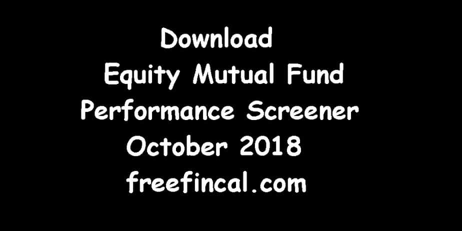 October 2018 Best Performing Equity Mutual Funds