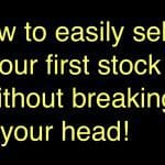 Select your first stock without breaking your head! Here is how