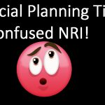 Financial planning tips for NRIs who are unsure about returning to India