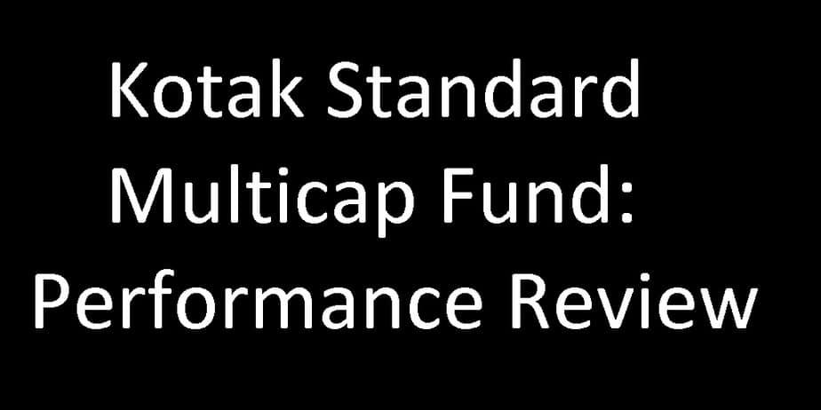 Kotak Standard Multicap Fund: Performance Review