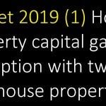 House property capital gains exemption with two new house properties