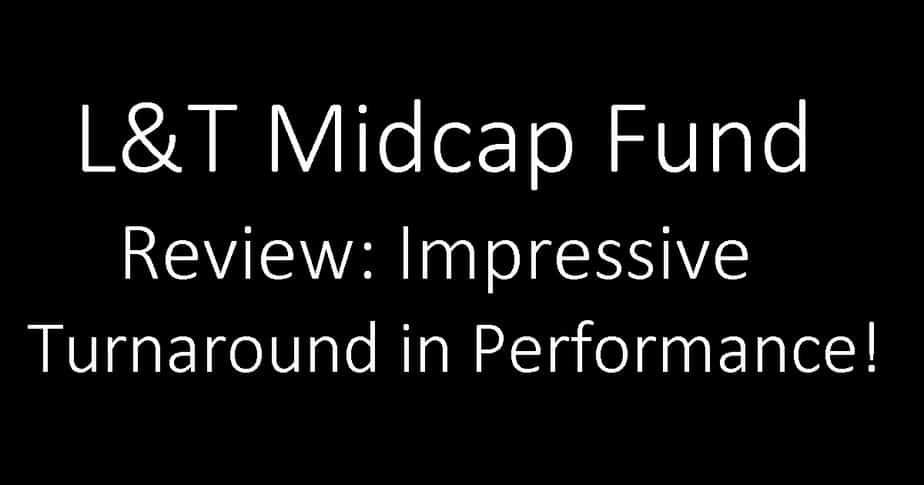 L&T Midcap Fund Review: Impressive Turnaround in Performance!