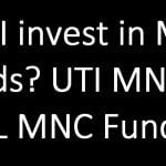 Can I invest in MNC Funds? Review: UTI MNC Fund vs ABSL MNC Fund