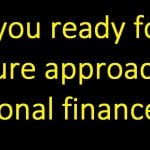 Are you ready for a mature approach to personal finance?