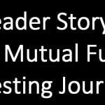 Reader Story: My Mutual Fund Journey