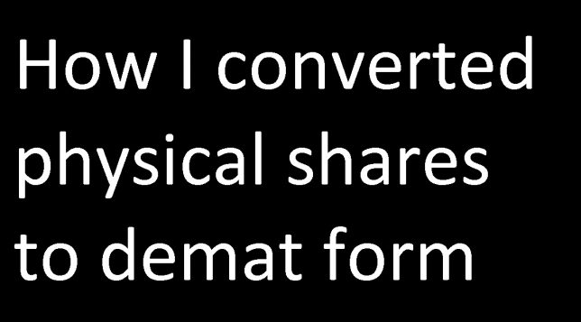 How I converted physical share certificates to demat form