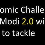 Economic Challenges that Modi 2.0 will have to tackle