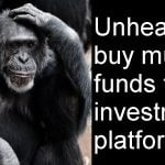 Is it unhealthy to buy mutual funds from an investment platform?