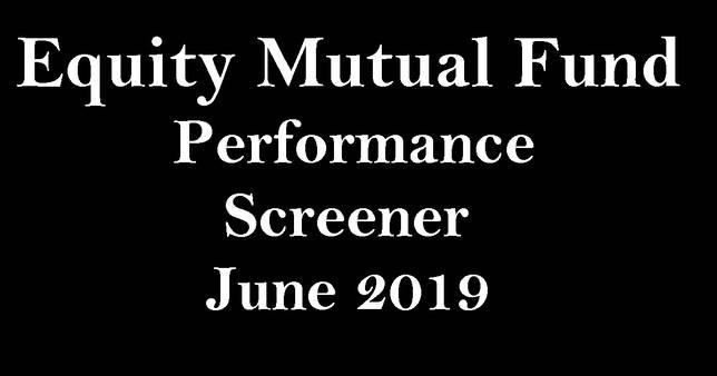 Best Equity Mutual Funds Screener June 2019