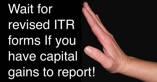 Wait for revised ITR forms If you have capital gains to report!