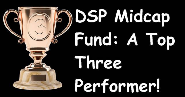 DSP Midcap Fund Review A Top Three Performer!