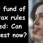 Equity fund of fund taxation rule changed: Can we invest in them now?