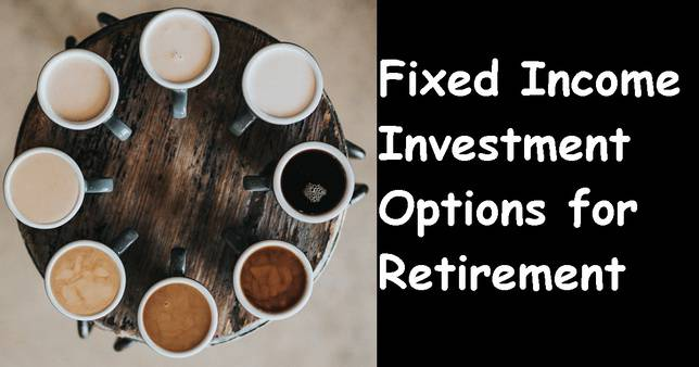 Fixed income investment options comparison
