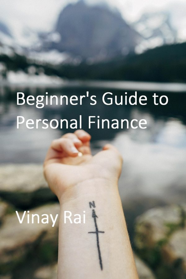 Cover Image of Beginners Guide to Personal Finance by Vinay Rai